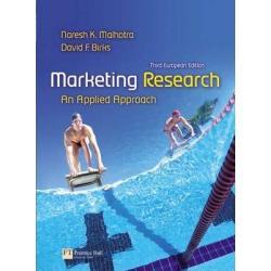 MARKETING RESEARCH AN APPLIED APPROACH + CD Malhotra Naresh K., Birks David F.