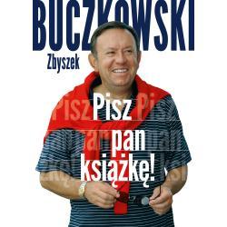 PISZ PAN KSIĄŻKĘ! Zbigniew Buczkowski
