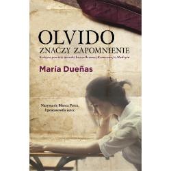 OLVIDO ZNACZY ZAPOMNIENIE Maria Duenas