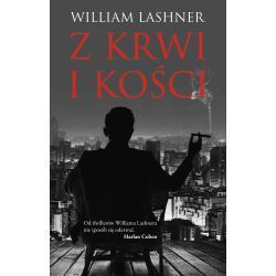 Z KRWI I KOŚCI Lashner William
