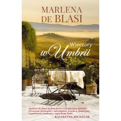 WIECZORY W UMBRII Marlena de Blasi