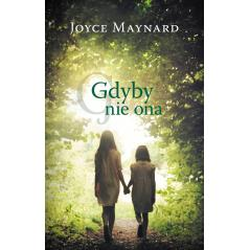 GDYBY NIE ONA Maynard Joyce