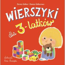 WIERSZYKI DLA 3-LATKÓW Dorota Gellner, Danuta Gellnerowa