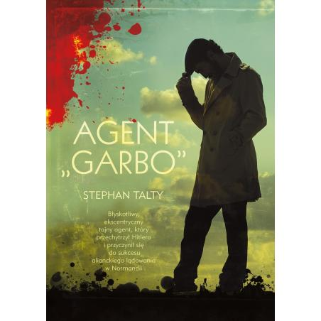 AGENT GARBO Stephan Talty