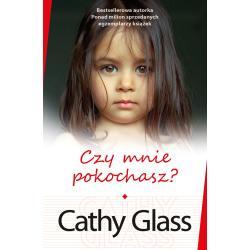 CZY MNIE POKOCHASZ? Glass Cathy