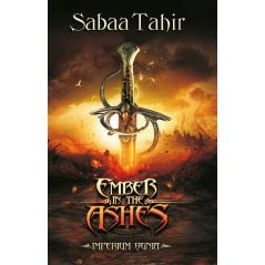 EMBER IN THE ASHES. IMPERIUM OGNIA Tahir Sabaa