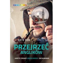 PRZEJRZEĆ ANGLIKÓW Kate Fox