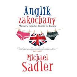 ANGLIK ZAKOCHANY Michael Sadler