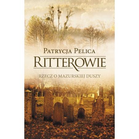 RITTEROWIE Patrycja Pelica