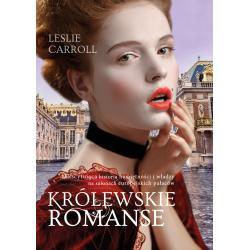 KRÓLEWSKIE ROMANSE Leslie Carroll