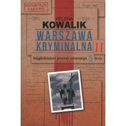 WARSZAWA KRYMINALNA 2 Helena Kowalik