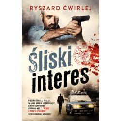 ŚLISKI INTERES Ryszard Ćwirlej