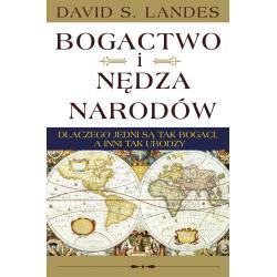 BOGACTWO I NĘDZA NARODÓW David S. Landes