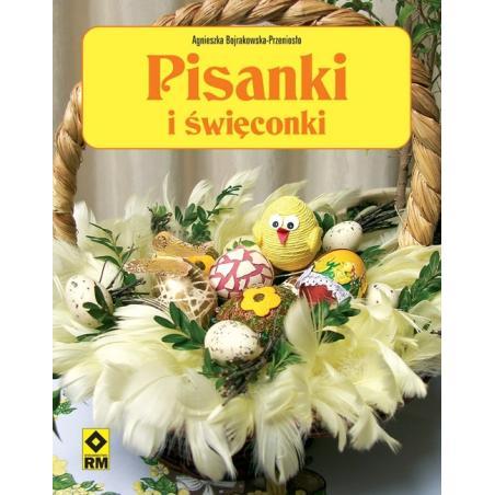 PISANKI I ŚWIĘCONKI Agnieszka Bojrakowska-Przeniosło
