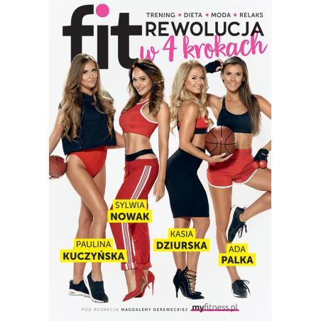 FITREWOLUCJA W 4 KROKACH Ada Palka, Magdalena Derewecka, Kasia Dziurska, Paulina Kuczyńska, Sylwia Nowak