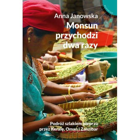 MONSUN PRZYCHODZI DWA RAZY Anna Janowska