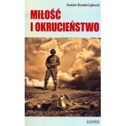 MIŁOŚĆ I OKRUCIEŃSTWO OPOWIEŚĆ DRUGA Z DAWNYCH POLSKICH KRESÓW Berenda- Czajkowski Stanislaw