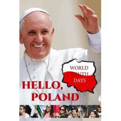 HELLO POLAND WORLD YOUTH DAYS