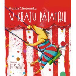 W KRAJU PATATAJU Wanda Chotomska