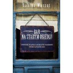 BAR NA STARYM OSIEDLU Waszut Sabina