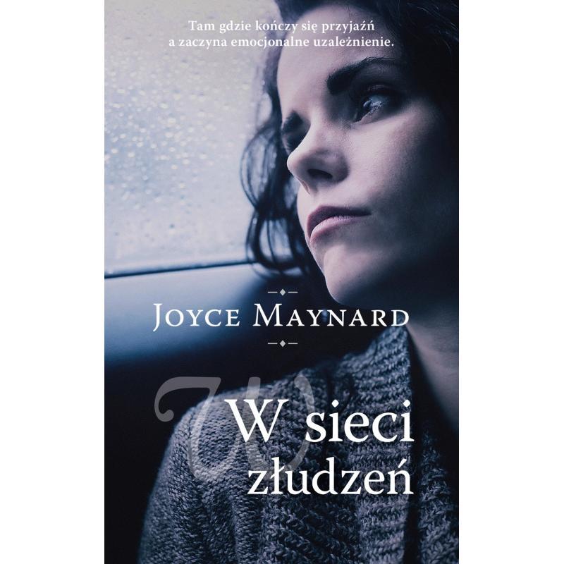 W SIECI ZŁUDZEŃ Maynard Joyce