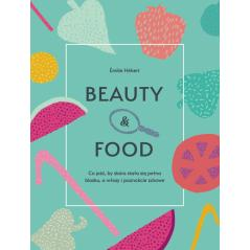 BEAUTY AND FOOD Emilie Hebert