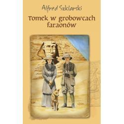 TOMEK W GROBOWCACH FARAONÓW Alfred Szklarski