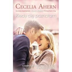 KIEDY CIĘ POZNAŁAM Cecelia Ahern