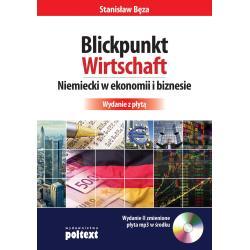 BLICKPUNKT WIRTSCHAFT NIEMIECKI W EKONOMII I BIZNESIE + CD Stanisław Bęza