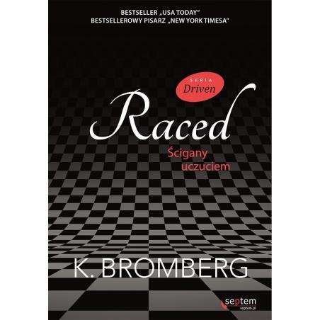 RACED ŚCIGANY UCZUCIEM DRIVEN K. Bromberg
