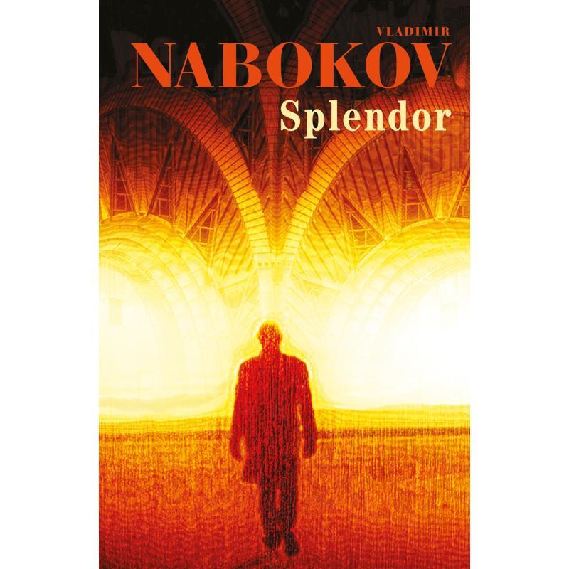 SPLENDOR Vladimir Nabokov