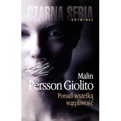 PONAD WSZELKĄ WĄTPLIWOŚĆ Malin Persson-Giolito