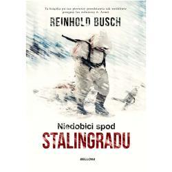 NIEDOBICI SPOD STALINGRADU Reinhold Busch