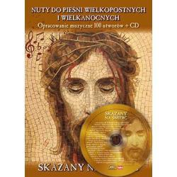 NUTY DO PIEŚNI WIELKOPOSTNYCH I WIELKANOCNYCH + CD Filip Topczewski