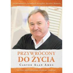 PRZYWRÓCONY DO ŻYCIA Carver Alan Ames