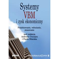 SYSTEMY VBM I ZYSK EKONOMICZNY Ewa Skuza