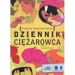 DZIENNIK CIĘŻAROWCA AUDIOBOOK Kwaśniewski Tomasz