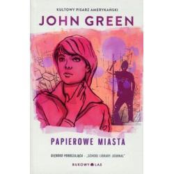 PAPIEROWE MIASTA John Green