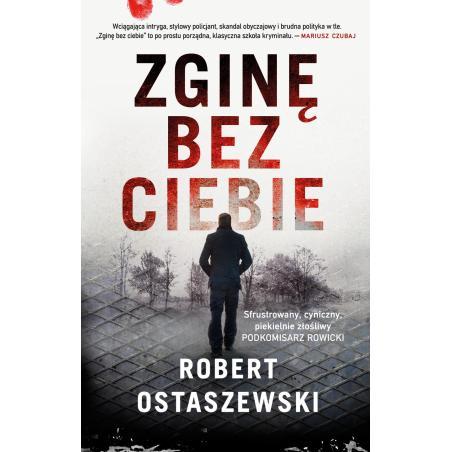 ZGINĘ BEZ CIEBIE Robert Ostaszewski