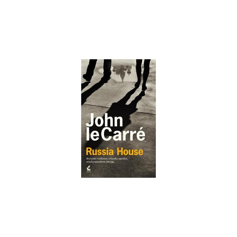 RUSSIA HOUSE John le Carre