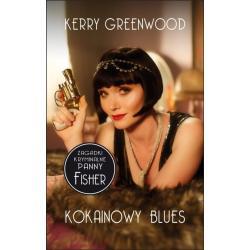 KOKAINOWY BLUES ZAGADKI KRYMINALNE PANNY FISHER Kerry Greenwood