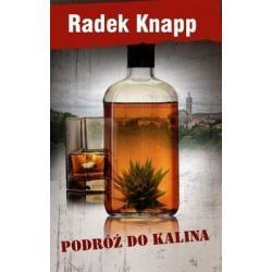 PODRÓŻ DO KALINA Radek Knapp