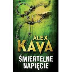 ŚMIERTELNE NAPIĘCIE Alex Kava
