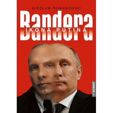 BANDERA. IKONA PUTINA Wiesław Romanowski