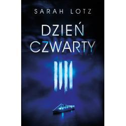 DZIEŃ CZWARTY Lotz Sarah