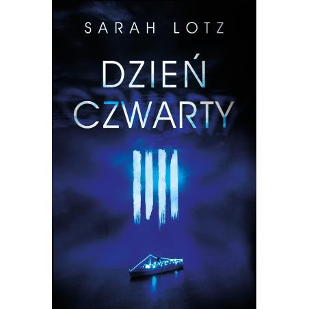 DZIEŃ CZWARTY Sarah Lotz