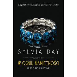 W OGNIU NAMIĘTNOŚCI Sylvia Day