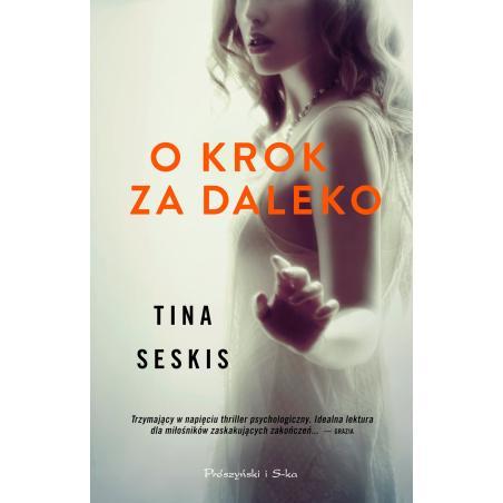 O KROK ZA DALEKO Tina Seskis
