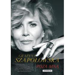 POZA MNĄ Grażyna Szapołowska AUDIOBOOK CD MP3
