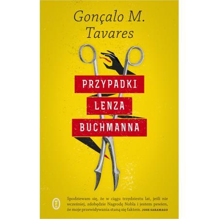 PRZYPADKI LENZA BUCHMANNA Goncalo M. Tavares